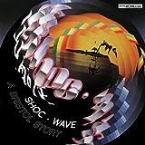 Shoc Wave - A Bristol Story