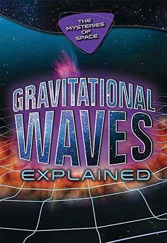 Gravitational Waves Explained (Mysteries of Space)