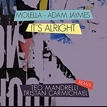 It's Alright (Teo Mandrelli, Tristan Carmichael Remix)