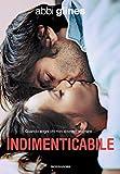 Indimenticabile (Rush of Love Vol. 3)