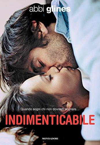 Indimenticabile (Serie Rush of Love Vol. 3)