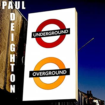 Underground Overground