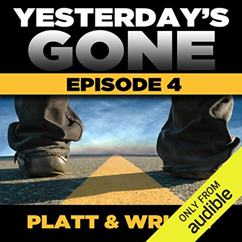 Page de couverture de Yesterday's Gone: Season 1 - Episode 4