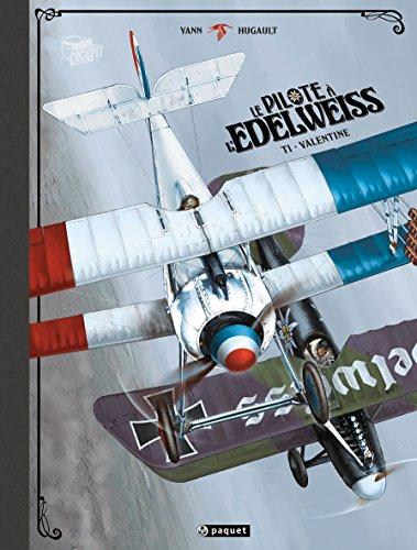 Le Pilote à l'edelweiss, Tome 1 : Valentine : Edition de luxe