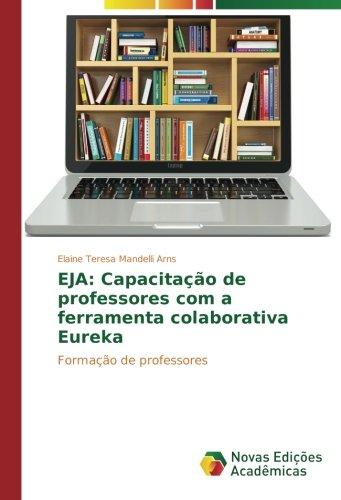 Arns, E: EJA: Capacitação de professores com a ferramenta co