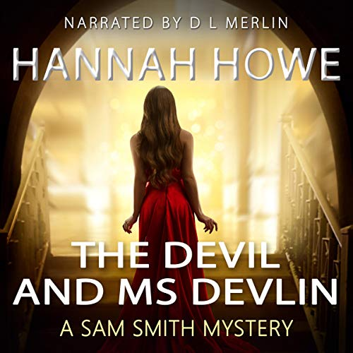 The Devil and Ms Devlin Audiobook By Hannah Howe cover art