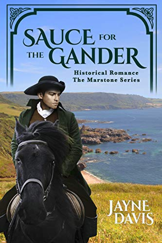 Sauce for the Gander: Historical Romance (The Marstone Series Book 1) (English Edition)