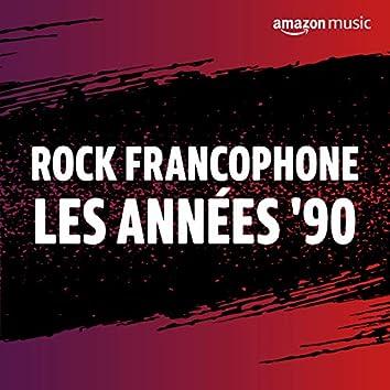 Rock Francophone, les années 90