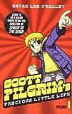 Scott Pilgrim's Precious Little Life: Volume 1 by O'Malley, Bryan Lee (2010)