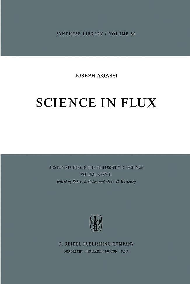 なる腐敗救援Science in Flux (Boston Studies in the Philosophy and History of Science)