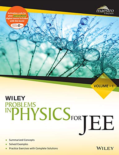 Wiley's Problems in Physics for JEE, Vol - I