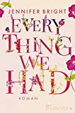 Everything we had: Roman (Love and Trust, Band 1)