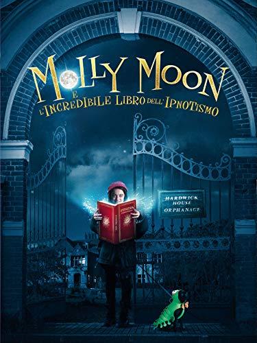 Molly Moon e l incredibile libro dell ipnotismo