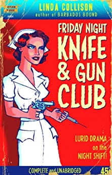 Friday Night Knife & Gun Club (Kit Carson's Knife & Gun Club Book 1) by [L.S. Collison, Albert Roberts]