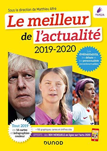 Le meilleur de l'actualité 2019-2020 : Concours et examens 2020 + Accès gratuit tous les mois à l'Actu 2020 sur dunod.com (Annuels t. 0) (French Edition)