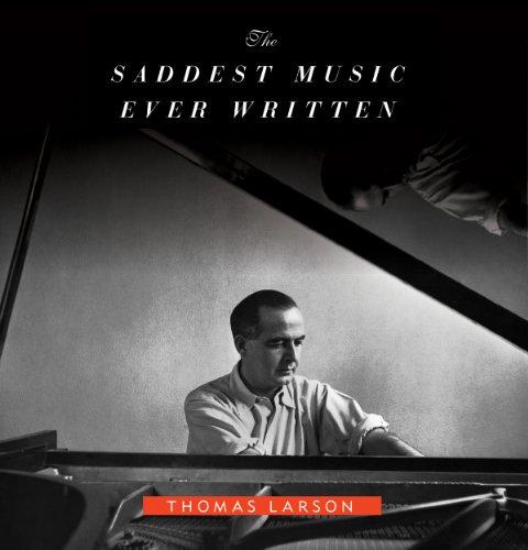 The Saddest Music Ever Written audiobook cover art