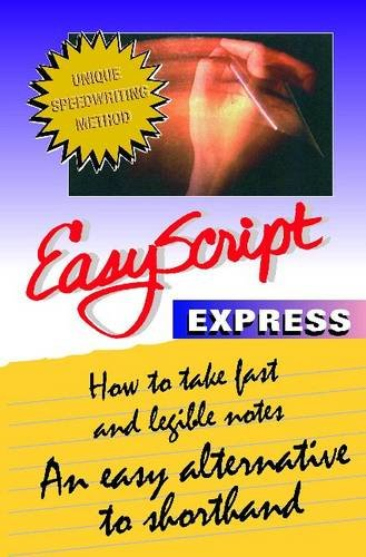 Compare Textbook Prices for EasyScript Express: How to Take Fast and Legible Notes Notes UK ed. Edition ISBN 9781893726314 by Leonard Levin