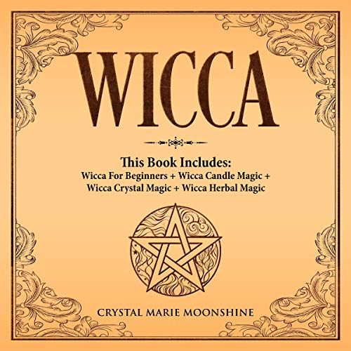 Wicca Audiobook By Crystal Marie Moonshine cover art