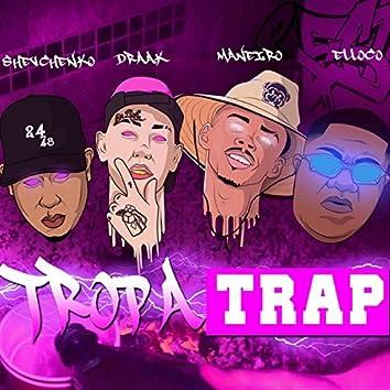 Tropa Trap