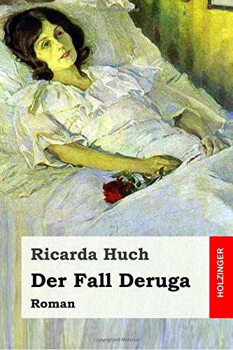 Der Fall Deruga: Roman