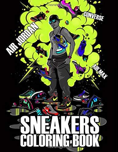 Sneakers Coloring Book: 40 beautiful sneakers illustrations for Adults and Kids | Air Jordan, Air Max, Converse