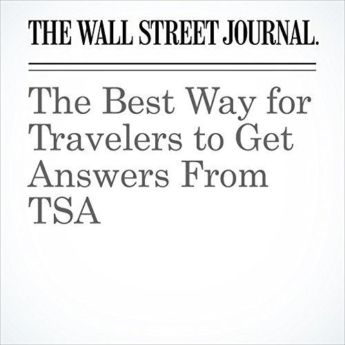 The Best Way for Travelers to Get Answers From TSA copertina