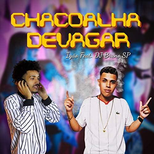 Igão feat. DJ Bruno SP