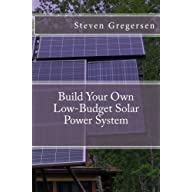 Build Your Own Low-Budget Solar Power System