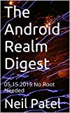 The Android Realm Digest: 05.15.2015 No Root Needed (English Edition)