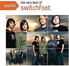 Playlist: The Very Best Of Switchfoot by Switchfoot (2013-05-21)