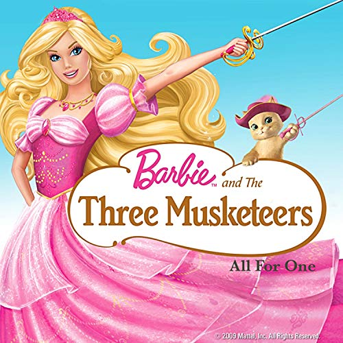All for One (From 'Barbie and the Three Musketeers')