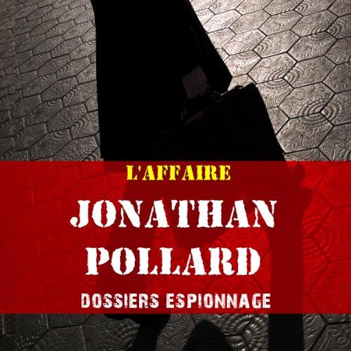 Couverture de L'affaire Jonathan Pollard