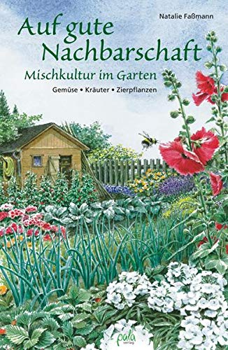 pala verlag gmbh Auf gute Nachbarschaft: Mischkultur im Garten Foto