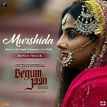 "Murshida (From ""Begum Jaan"") - Single"