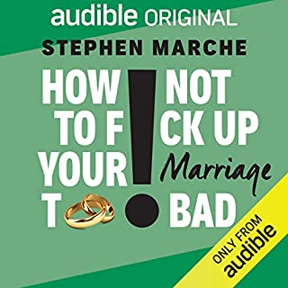 Page de couverture de How Not to F*ck Up Your Marriage Too Bad