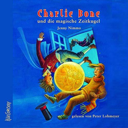 Charlie Bone und die magische Zeitkugel cover art