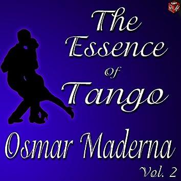 The Essence of Tango: Osmar Maderna, Vol. 2
