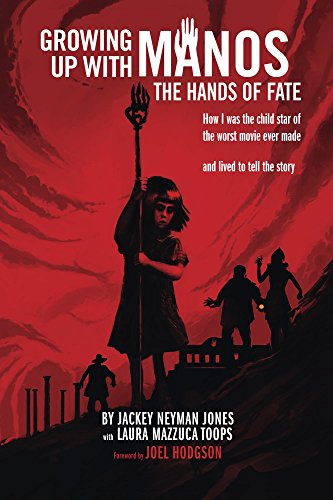 Growing Up with Manos: The Hands of Fate (English Edition)