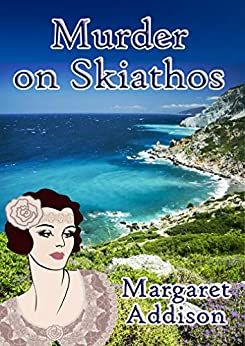 Murder on Skiathos (Rose Simpson Mysteries Book 8) by [Margaret Addison]