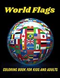 World Flags- Coloring Book for Kids and Adults: Flags for All Countries of the World with Color Guides to Help   Creativity and Stress Relief   Geography Gift