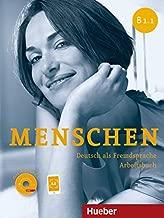 Menschen Sechsbandige Ausgabe: Arbeitsbuch B1.1 MIT Audio-cd (German Edition)
