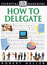 How to Delegate (DK Essential Managers)