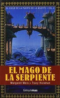 El Mago de la Serpiente par Margaret Weis