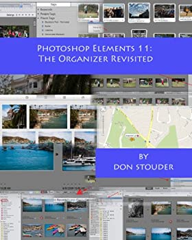 Photoshop Elements 11  The Organizer Revisited