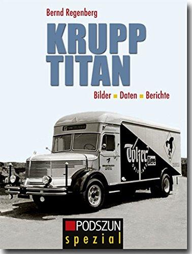 Krupp Titan: Bilder, Daten, Berichte