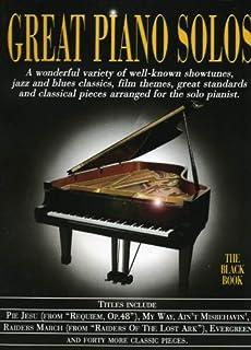 Great Piano Solos - The Black Book: A Bumper Collection of 45 Fantastic Piano Solos