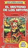 ELIGE TU PROPIA AVENTURA - El misterio de los maya