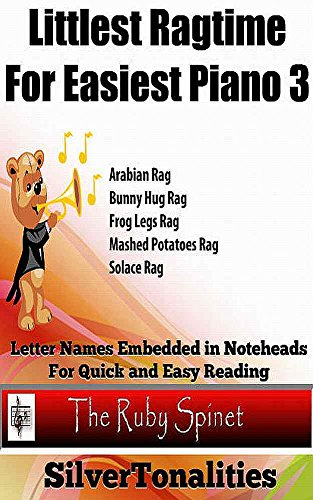 Littlest Ragtime for Easiest Piano 3  (Ruby Spinet) (English Edition)