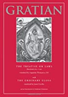 The Treatise on Laws (DECRETUM DD. 1-20 WITH THE ORDINARY GLOSS)