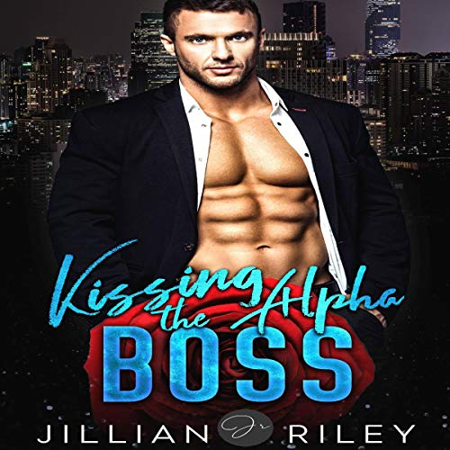 Kissing the Alpha Boss audiobook cover art